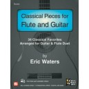 Classical Pieces for Flute and Guitar - 33 Classical Favorites, Arranged for Guitar & Flute Duet