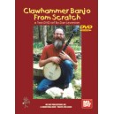 Clawhammer Banjo from Scratch, A 2-DVD SET