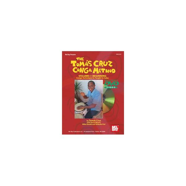 Tomas Cruz Conga Method Volume 1 - Beginning - Conga Technique as Taught in Cuba