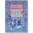 Dansons la Morandelle, Second Edition - A Collection of Traditional French Dance Tunes from the Morvan