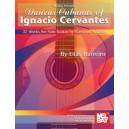 Danzas Cubanas of Ignacio Cervantes - 37 Works for Solo Guitar in Standard Notation