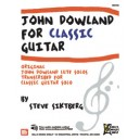 John Dowland for Classic Guitar - Original John Downland Lute Solos Transcribed for Classic GuitarO
