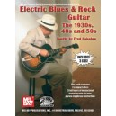 Electric Blues and Rock - The 1930s, 40S & 50S