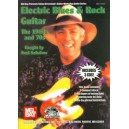Electric Blues & Rock Guitar - The 1960s & 70s