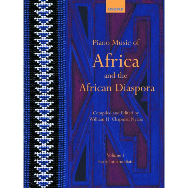Piano Music of Africa and the African Diaspora Volume 1 - Early Intermediate  - Chapman Nyaho, William H.