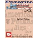 Favorite American Polkas & Jigs for Fiddle