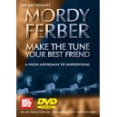 Mordy Ferber/Make The Tune Your Best Friend