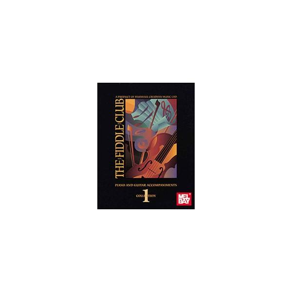 The Fiddle Club Volume 1 - Piano/Guitar Accompaniment