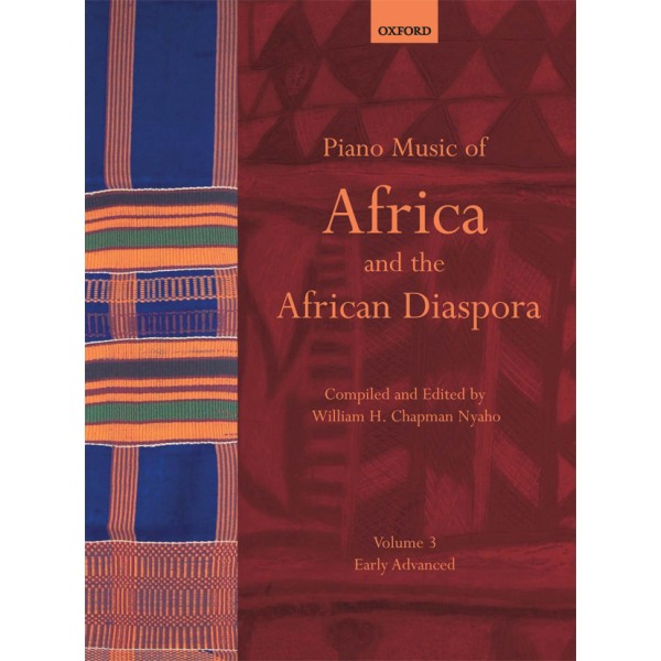 Piano Music of Africa and the African Diaspora Volume 3 - Early Advanced  - Chapman Nyaho, William H.