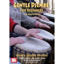 Gentle Djembe for Beginners, Volume 2 - Deepening the Groove