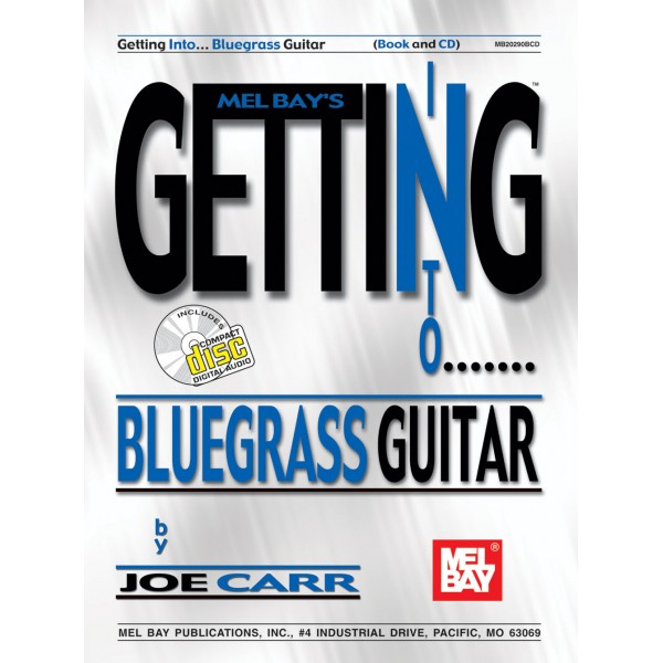 Getting into Bluegrass Guitar - A Crash Course into Bluegrass and Flatpicking Guitar Styles