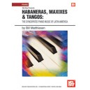 Habaneras, Maxixes & Tangos: The Syncopated Piano Music
