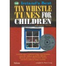 Irelands Best Tin Whistle Tunes For Children - With Guitar Chords