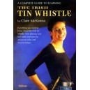 Irish Tin Whistle, A Complete Guide to Learning