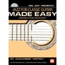 Jazz for Classic Guitar Made Easy - Exercises, Etudes, Solos, Duets