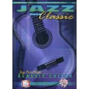 Jazz Goes Classic - Jazz Favorites for Classic Guitar