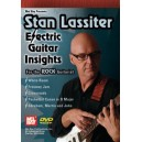 Stan Lassiter: Electric Guitar Insights - for the Rock Guitarists