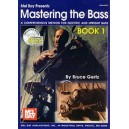 Mastering the Bass Book 1 - A Comprehensive Method for Electric and Upright Bass