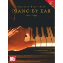 Play Jazz, Blues, & Rock Piano by Ear Book Three