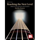Reaching Next Level - Martha Masters - A Method for the Experienced Classical Guitarist