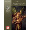 The Renaissance Vihuela & Guitar in Sixtenth-Century Spain - Music transcribed and adapted for modern guitar