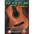 Rock Goes Classic - Rock Favorites for Classic Guitar