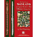 Solos for Soprano Recorder or Flute - Collection 2: Christmas Carols