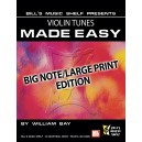 Violin Tunes Made Easy - Big Note/Large Print Edition