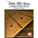 With This Ring: A Hammered Dulcimer Collection - For Weddings and Special Occasions