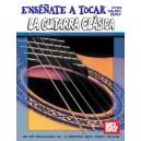 You Can Teach Yourself Classic Guitar in Spanish - Ensenatae A Tocar La Guitarra Clasica