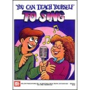 You Can Teach Yourself to Sing