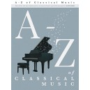 A - Z Of Classical Music