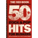 50+ Rock And Pop Hits For Buskers: The Red Book