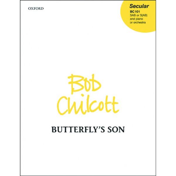 Butterflys son - Chilcott, Bob