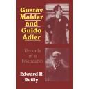 Gustav Mahler and Guido Adler - Records of a Friendship