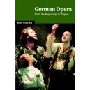 German Opera - From the Beginnings to Wagner