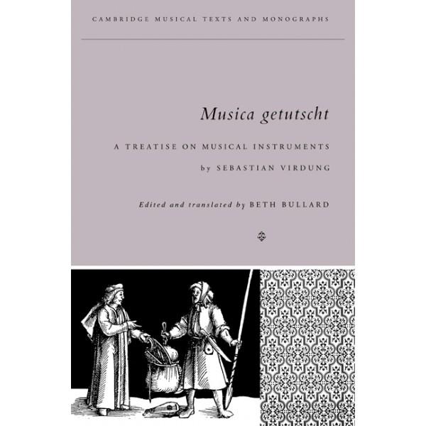 Musica Getutscht - A Treatise on Musical Instruments (1511) by Sebastian Virdung