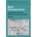 Bach Interpretation - Articulation Marks in Primary Sources of J. S. Bach