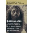 Tikopia Songs - Poetic and Musical Art of a Polynesian People of the Solomon Islands