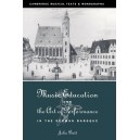 Music Education and the Art of Performance in the German Baroque
