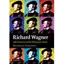 Richard Wagner - Self-Promotion and the Making of a Brand