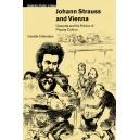 Johann Strauss and Vienna - Operetta and the Politics of Popular Culture