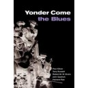 Yonder Come the Blues - The Evolution of a Genre
