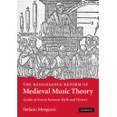 The Renaissance Reform of Medieval Music Theory - Guido of Arezzo between Myth and History