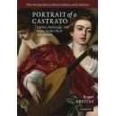 Portrait of a Castrato - Politics, Patronage, and Music in the Life of Atto Melani