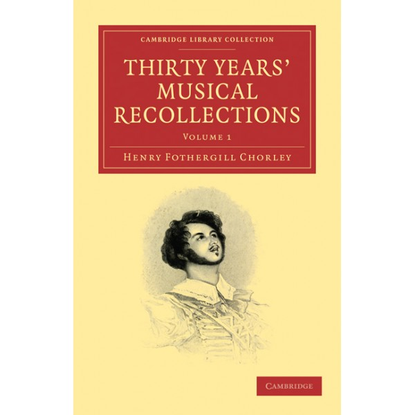 Thirty Years Musical Recollections