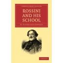 Rossini and his School