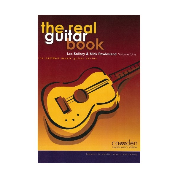 The Real Guitar Book Volume 1 - Nick Powlesland and Lee Sollory