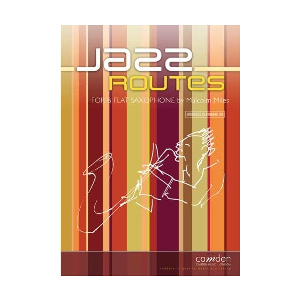 Jazz Routes for Bb Sax & Piano - Malcolm Miles