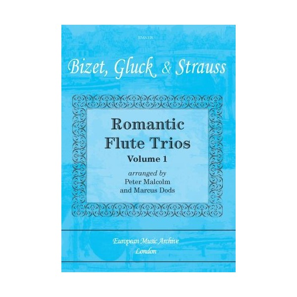 Romantic Flute Trios Volume 1 - Bizet, Gluck and Strauss Arr: Dods and Malcolm